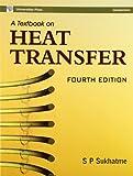 A Textbook on Heat Transfer - Sp Sukhatme