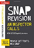 An Inspector Calls: AQA GCSE 9-1 English Literature Text Guide (Collins Snap Revision)
