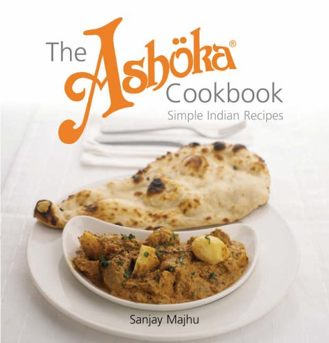 Pdf the ashoka cookbook simple indian recipes epub gabrielsakbar pdf the ashoka cookbook simple indian recipes epub forumfinder Choice Image