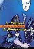 La princesse de Montpensier - Fayard - 12/09/2001