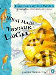 What Made Tiddalik Laugh (Puffin Folk Tales of the World)