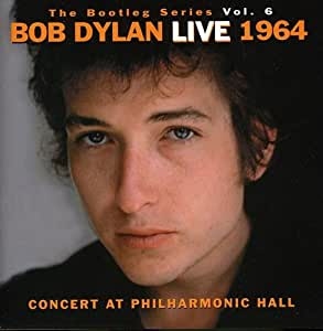 The Bootleg Vol.6: Bob Dylan Live 1964-Concert