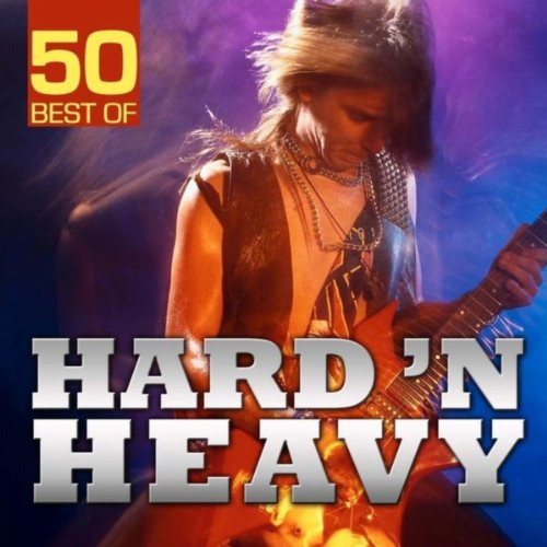 50 Best of Hard\'n Heavy