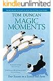 Magic Moments Four Seasons on a Scottish Hill Farm