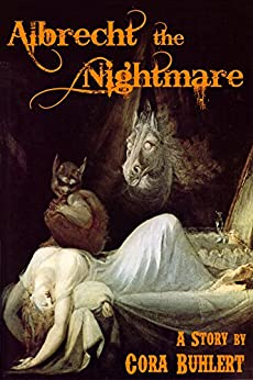 Albrecht, the Nightmare (English Edition) di [Buhlert, Cora]