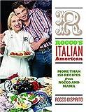 Rocco's Italian-American by Rocco Dispirito (2004-11-17)