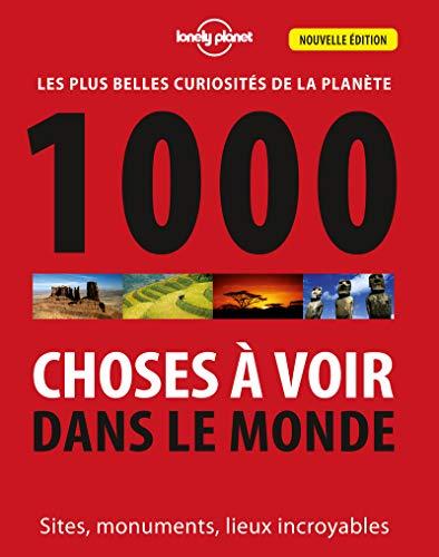 1000 choses a voir dans le monde 3ed por Lonely Planet