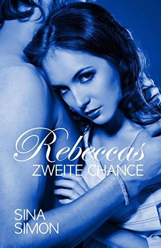Rebeccas zweite Chance (Die Stocktons 2)