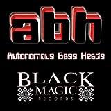 Autonomous Bass Heads- Chapter 2 EP