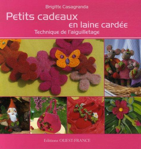Petits cadeaux en laine cardée : Technique de l'aiguilletage