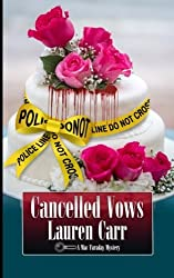 Cancelled Vows (A Mac Faraday Mystery) (Volume 11) by Lauren Carr (2016-01-28)