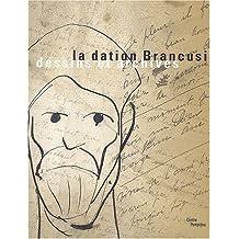La Dation Brancusi - Dessins Et Archives