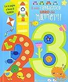Il mio fantastico libro dei numeri! Gioco scopro. Ediz. a colori