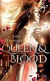Queen and Blood (Bird-and-Sword-Reihe)
