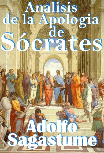 Analisis de la Apologia de Socrates (Spanish Edition)