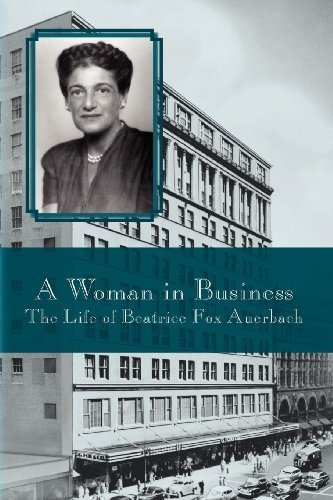 a-woman-in-business-the-life-of-beatrice-fox-auerbach-1st-us-f-edition-by-hale-virginia-2008-paperba