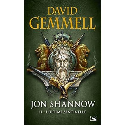Jon Shannow, T2 : L'Ultime Sentinelle