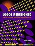Telecharger Livres Logos Redesigned How 200 Companies Successfully Changed Their Image (PDF,EPUB,MOBI) gratuits en Francaise