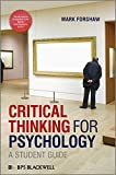 Critical Thinking For Psychology: A Student Guide (BPS Textbooks in Psychology)