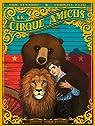 Le Cirque Amicus par Senabre