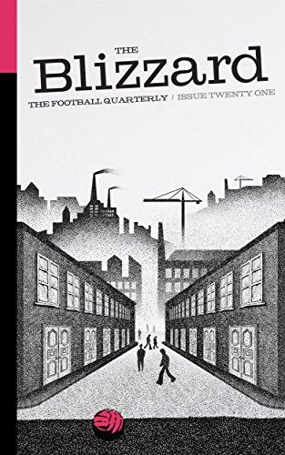 The Blizzard - The Football Quarterly: Issue Twenty One