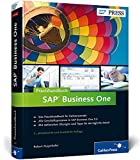 Praxishandbuch SAP Business One: Ihr umfassender Einstieg (SAP PRESS)