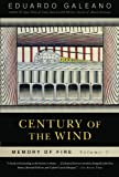 Century of the Wind: Century of Wind V. 3 (Memory of Fire Trilogy)