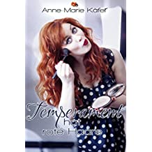 Temperament hat rote Haare (German Edition)