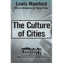 The Culture of Cities (Forbidden Bookshelf) (English Edition)
