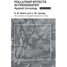 Pollutant Effects in Freshwater: Applied Limnology, 3rd Edition