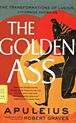 The Golden Ass: The Transformations of Lucius