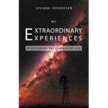My Extraordinary Experiences