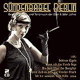 Sündenbabel Berlin - Berliner Revue- und