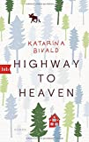 Highway to heaven: Roman von Katarina Bivald