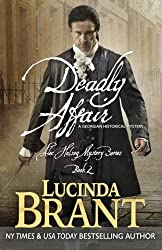 Deadly Affair: A Georgian Historical Mystery (Alec Halsey Mystery) (Volume 2) by Lucinda Brant (2015-03-02)