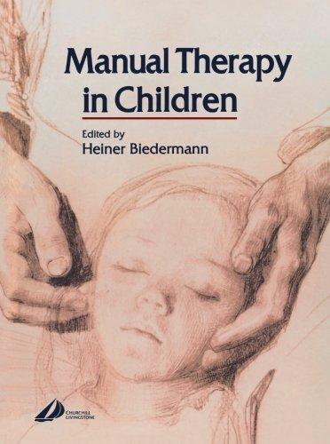 Manual Therapy in Children, 1e