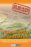 Nachhaltig Investieren: Der Weg in eine bessere Zukunft!
