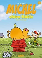 Michel chien fidèle, Tome 1 :