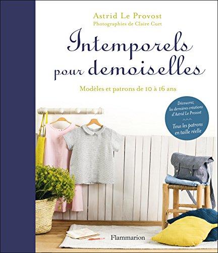 Intemporels pour Demoiselles par Le Provost Astrid