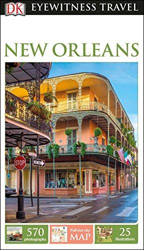 DK Eyewitness Travel Guide New Orleans (Eyewitness Travel Guides)