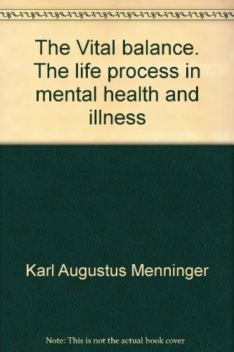 The Vital balance. The life process in mental health and illness - Amazon Libri