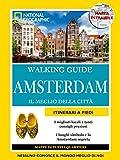 Amsterdam. Il meglio della città. Con cartina