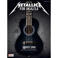 Best Of Metallica For Ukulele. Partituras para Ukelele