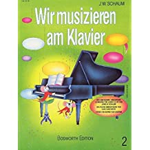 Wir musizieren am Klavier 2