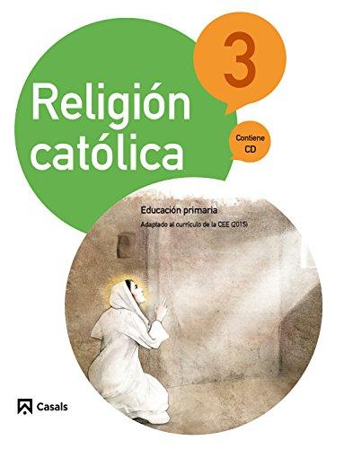Religión Católica 3 Primaria (2015) - 9788421860250