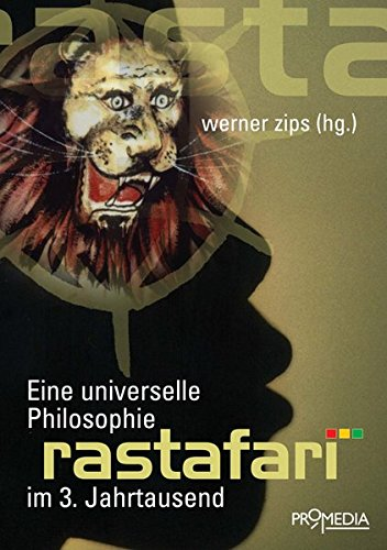 Rastafari: Eine universelle Philosophie im 3. Jahrtausend