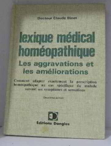 Lexique medical homeopathique: des aggravations et des ameliorations