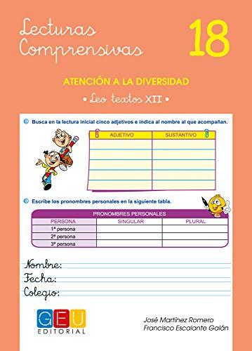 Lecturas comprensivas 18 - Leo Textos XII por José Martínez Romero