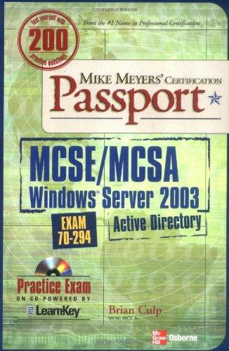 Mike Meyers' Certification Passport: MCSE/MCSA Windows Server 2003 Active Directory : Exam 70-294 par  Brian Culp