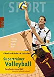 Supertrainer Volleyball: Training, Technik, Taktik, Spiel